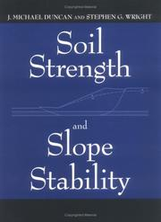Cover of: Soil Strength and Slope Stability | J. Michael Duncan