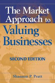 Cover of: The Market Approach to Valuing Businesses