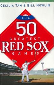 Cover of: 50 greatest Red Sox games | Cecilia Tan