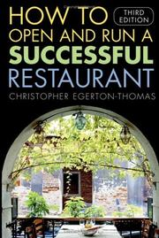 Cover of: How to open and run a successful restaurant | Christopher Egerton-Thomas
