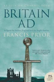 Britain ad: a quest for Arthur, England, and the Anglo-Saxons
