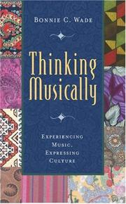 Thinking musically by Bonnie C. Wade