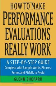 Cover of: How to Make Performance Evaluations Really Work | Glenn Shepard