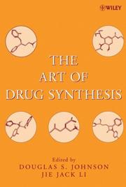 Cover of: The Art of Drug Synthesis |