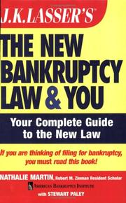 Cover of: J.K. Lasser's the new bankruptcy law and you | Nathalie Martin