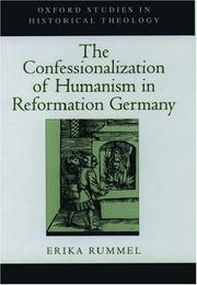 Cover of: The Confessionalization of Humanism in Reformation Germany (Oxford Studies in Historical Theology)