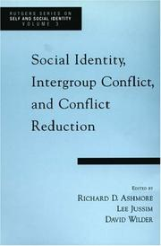 Cover of: Social Identity, Intergroup Conflict, and Conflict Reduction (Rutgers Series on Self and Social Identity, Volume 3) |