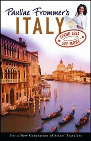 Cover of: Pauline Frommer's Italy (Pauline Frommer Guides) by Keith Bain, Reid Bramblett, Pippa de Bruyn, William Fink, Barbie Latza Nadeau