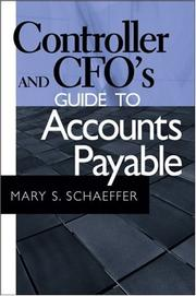 Cover of: Controller and CFO's Guide to Accounts Payable