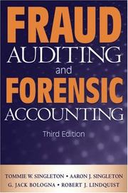 Cover of: Fraud Auditing and Forensic Accounting | Tommie W. Singleton