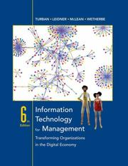 Cover of: Information Technology for Management | Efraim Turban, Dorothy Leidner, Ephraim McLean, James Wetherbe