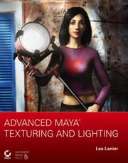 Cover of: Advanced Maya Texturing and Lighting | Lee Lanier