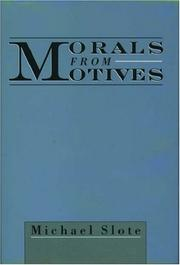Cover of: Morals from motives