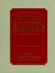 Cover of: Encyclopedia of acoustics by Malcolm J. Crocker, editor-in-chief.