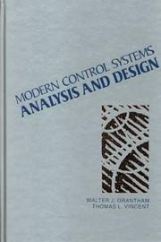 Cover of: Modern control systems analysis and design | Walter J. Grantham