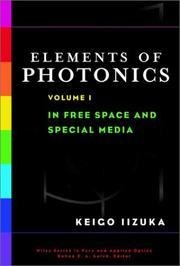 Cover of: Elements of photonics | Keigo Iizuka