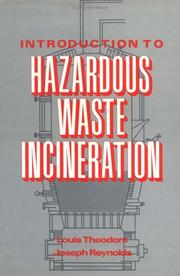Cover of: Introduction to hazardous waste incineration | Louis Theodore