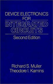 Cover of: Device electronics for integrated circuits | Richard S. Muller