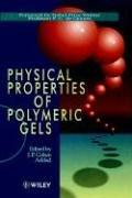 Cover of: Physical properties of polymeric gels |