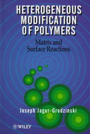 Cover of: Heterogeneous modification of polymers