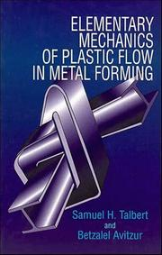 Cover of: Elementary mechanics of plastic flow in metal forming