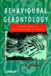 Cover of: Behavioural gerontology: central issues in the psychology of ageing