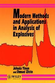 Cover of: Modern Methods and Applications in Analysis of Explosives | Jehuda Yinon, Shmuel Zitrin