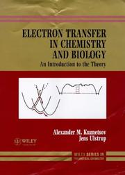 Cover of: Electron transfer in chemistry and biology | KuznetНЎsov, A. M. dokt. fiz.-mat. nauk.