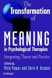 Cover of: The Transformation of Meaning in Psychological Therapies |