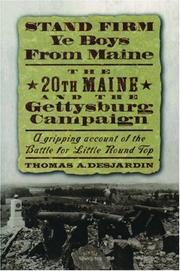 Cover of: Stand firm ye boys from Maine: the 20th Maine and the Gettysburg Campaign