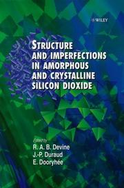 Cover of: Structure and imperfections in amorphous and crystalline SiO₂ |