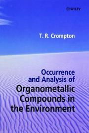 Cover of: Occurrence and analysis of organometallic compounds in the environment