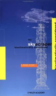 Cover of: The Skyscaper Bioclimatically Considered | Ken Yeang