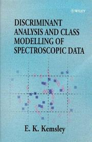 Cover of: Discriminant analysis and class modelling of spectroscopic data