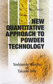 Cover of: New quantitative approach to powder technology | Yoshimoto Wanibe