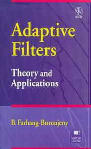 Cover of: Adaptive Filters Theory and Applications | B. Farhang-Boroujeny