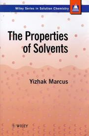 Cover of: The properties of solvents