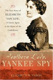 Cover of: Southern lady, Yankee spy | Elizabeth R. Varon