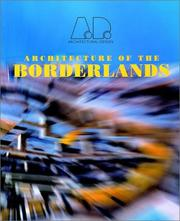Cover of: Architecture of the Borderlands (Architectural Design) |