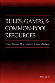 Cover of: Rules, games, and common-pool resources