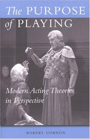 Cover of: The Purpose of Playing: Modern Acting Theories in Perspective (Theater: Theory/Text/Performance)