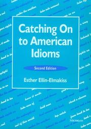 Cover of: Catching on to American idioms | Esther Ellin-Elmakiss