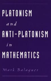 Cover of: Platonism and Anti-Platonism in Mathematics | Mark Balaguer