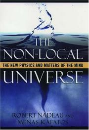 Cover of: The Non-Local Universe: The New Physics and Matters of the Mind