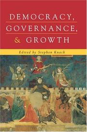 Cover of: Democracy, Governance, and Growth (Economics, Cognition, and Society) | Stephen Knack