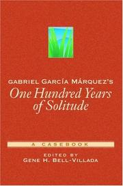 Cover of: Gabriel Garcia Marquez's One Hundred Years of Solitude | Gene H. Bell-Villada