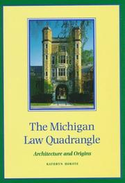 Cover of: The Michigan Law Quadrangle
