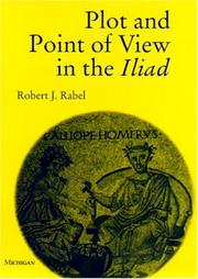 Cover of: Plot and point of view in the Iliad