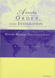 Cover of: Anarchy, order, and integration | Harvey Starr