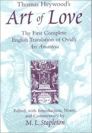 Cover of: Thomas Heywood's Art of love: the first complete English translation of Ovid's Ars amatoria